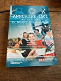 Telecharger Livres annuaire 2002 des diplomes du groupe ESC Toulouse Ecole Superieure de Commerce de Toulouse (PDF,EPUB,MOBI) gratuits en Francaise