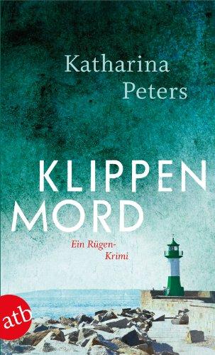 Buchseite und Rezensionen zu 'Klippenmord: Ein Rügen-Krimi (Romy Beccare ermittelt, Band 3)' von Katharina Peters