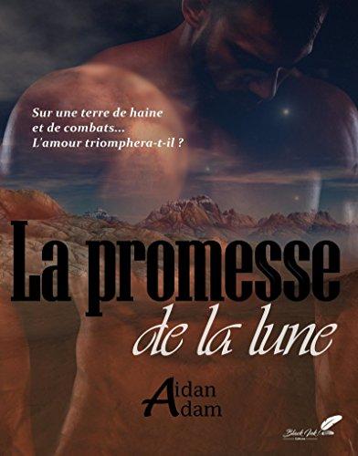 La promesse de la lune (French Edition)