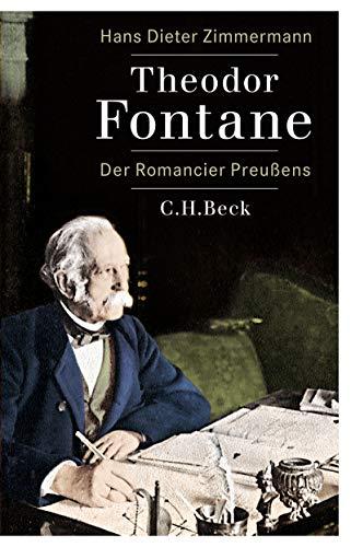 Theodor Fontane: Der Romancier Preußens