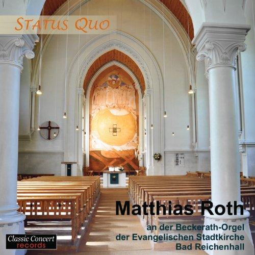 status-quo-matthias-roth-an-der-beckerath-orgel-der-evangelischen-stadtkirche-bad-reichenhall