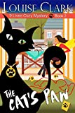The Cats Paw (The 9 Lives Cozy Mystery Series, Book 2): Cozy Animal Mysteries (English Edition)
