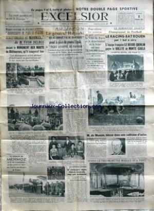 EXCELSIOR du 01/02/1937 - DISCOURS D'HITLER - YVON DELBOS - REPERCUSSIONS - AU JAPON - LE GENERAL HAYOSHI PREND LA PLACE DU GENERL UGAKI - LE SALAIRES - FOOT - LE RACING BAT ROUEN - LE BEGUE- QUINLIN GAGNE LE RALLYE DE MONTE-CARLO - M. DE MONZIE BLESSE EN AUTO - A MEMOIRE DE MERMOZ.