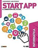 Start app. Il laboratorio del futuro. Informatica. Per la Scuola media. Con ebook. Con espansione online