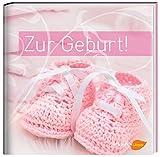 Zur Geburt!: (Mädchen)