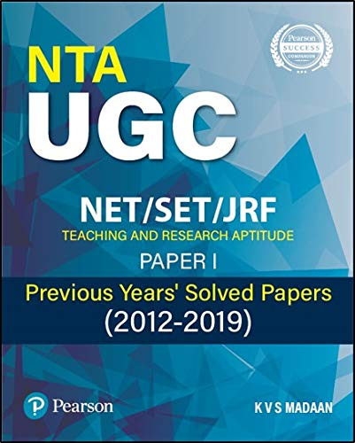 NTA UGC  NET/SET/ JRF Paper 1 | Previous Years'  Solved Question Papers (2012-2019) | Teaching and Research Aptitude: Paper 1 | First Edition | By Pearson