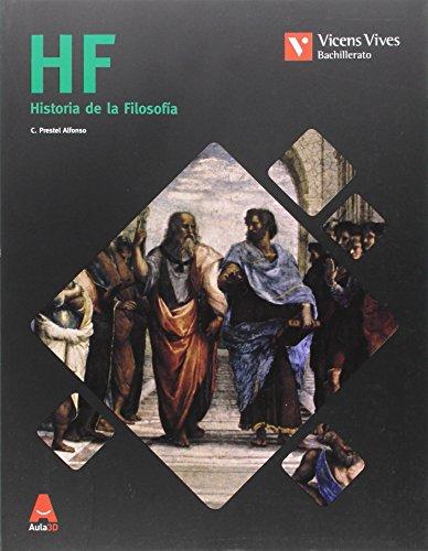 HF (Historia de la Filosofía) Bachillerato. Aula 3D: 000001 - 9788468235813 por Cesar Pedro Prestel Alfonso