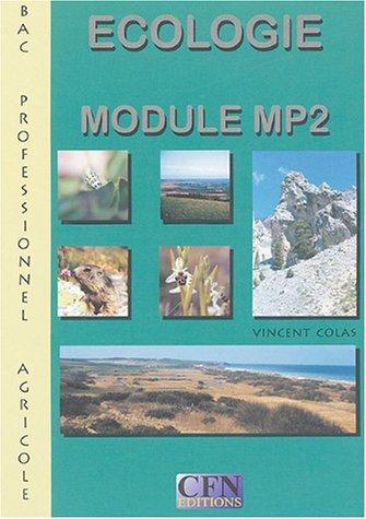Ecologie Bac Pro Agricole : Module MP2 by Vincent Colas (2002-08-01) par Vincent Colas