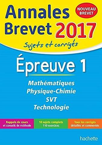 Livre Physique Chimie - Annales Brevet 2017 Maths, Physique-Chimie, Svt et