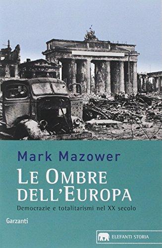 Le ombre dell'Europa. Democrazie e totalitarismi nel XX secolo