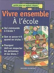 Vivre ensemble : Vivre ensemble à l'école