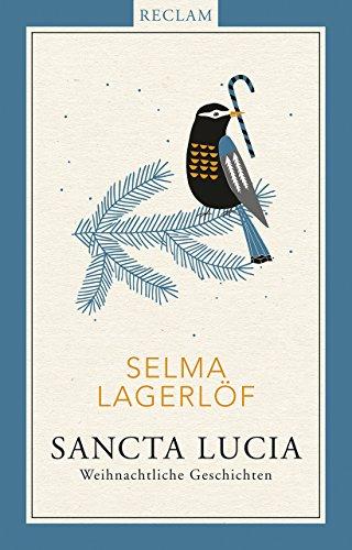 Sancta Lucia: Weihnachtliche Geschichten