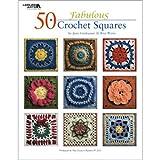 50 Fabulous Crochet Squares