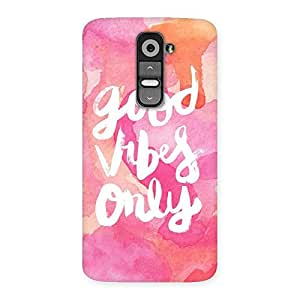 Neo World Good Vibes Only Back Case Cover for LG G2