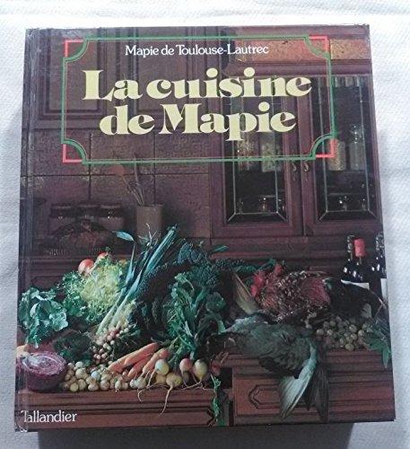 Mapie de Toulouse-Lautrec. La Cuisine de Mapie