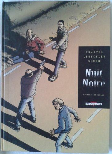 Nuit Noire l'Intégrale :