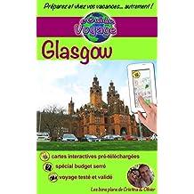 eGuide Voyage: Glasgow: Découvrez Glasgow, une des perles de l'Écosse, ainsi que sa région dans ce guide de voyage et de tourisme enrichi de photos. (eGuide Voyage ville t. 3)