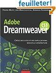 Dreamweaver CS3 : Cr�ez des sites et...