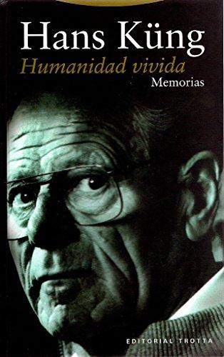 Humanidad vivida: Memoria (Estructuras y Procesos. Religión)