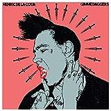 Gimme Daggers (Lim.ed.) [Vinyl LP]
