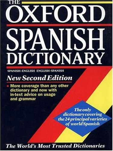 The Oxford Spanish Dictionary: Spanish-English, English-Spanish por OUP