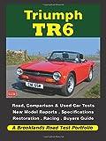 Triumph TR6 (Brooklands Books Road Tests Series)