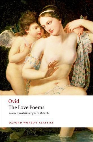 The Love Poems (Oxford World's Classics) by Ovid ( 2008 )