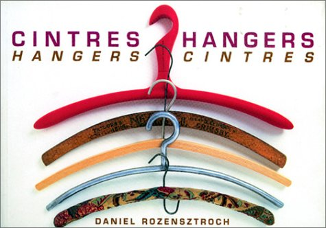 Cintres Hangers / Hangers Cintres (édition bilingue anglais-français)