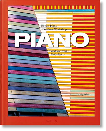 Piano : Renzo Pian, Building Workshop - Complete Works 1966-Today par  Philip Jodidio