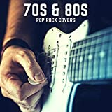 70s & 80s Pop Rock Covers