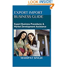 Export Import Business Guide: Global Self Learner's Choice