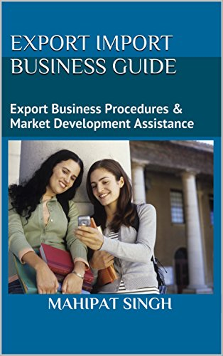 Export Import Business Guide: Global Self Learner's Choice (English Edition)