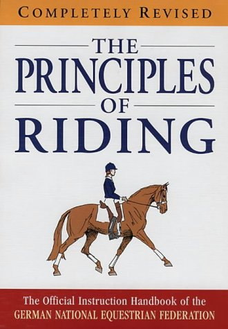 The Principles of Riding (Complete Riding & Driving System) por German National Equestrian  (GNEF)