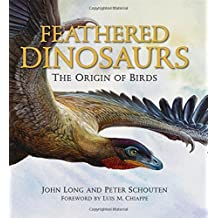 Feathered Dinosaurs: The Origin of Birds