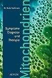 Mitochondrien: Symptome,DiagnoseundTherapie