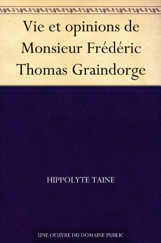 Couverture du livre Vie et opinions de Monsieur Frédéric Thomas Graindorge