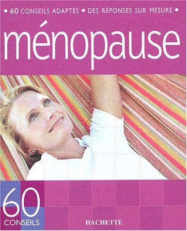60 conseils ménopause