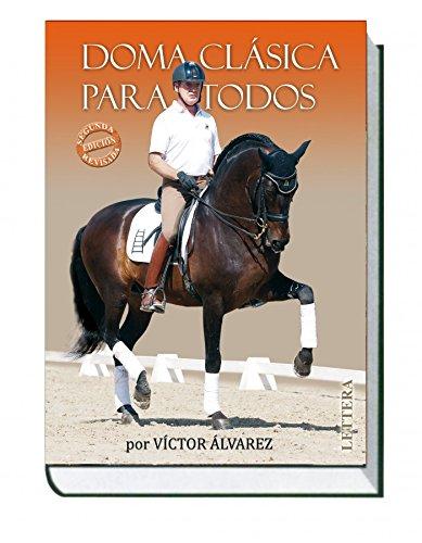 Equitación clásica para todos por Víctor Álvarez