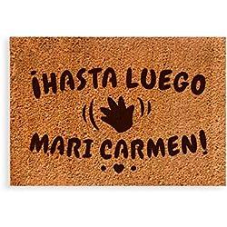 Felpudos originales - Hasta Luego Mari Carmen!