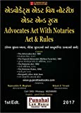 Advocates Act With Notaries Act & Rules - Gujarati English Diglot Edition