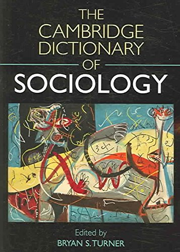 [The Cambridge Dictionary of Sociology] (By: Bryan S. Turner) [published: September, 2006]