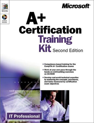 A+ Training Kit (IT-Training Kits) par Microsoft Press, Microsoft Corporation