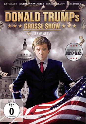 Donald Trump s grosse Show - Der Spielfilm