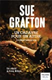 Un cadavre pour un autre : U comme usurpation : roman | Grafton, Sue (1940-....). Auteur