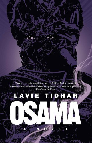 Osama: A Novel by Lavie Tidhar (2012-10-09)