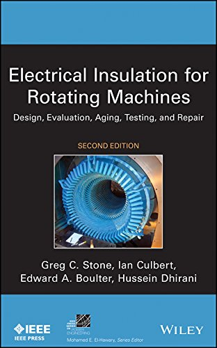 Electrical Insulation for Rotating Machines: Design, Evaluation, Aging, Testing, and Repair (IEEE Press Series on Power Engineering) (Variable-speed-a/c)