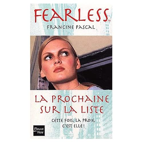 Fearless Tome 4 : La prochaine sur la liste