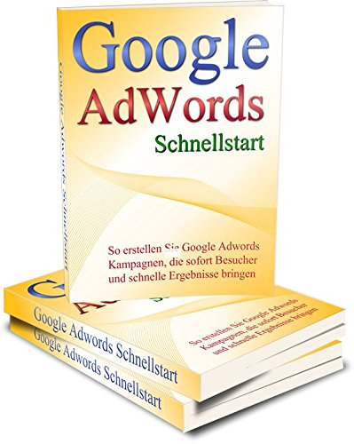 "Google Adwords ""Richtige profitable Kampagnen"" Teil 2 (Analytics, Keyword-tool und Sem)"