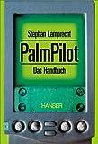 PalmPilot: Das Handbuch