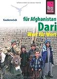 Reise Know-How Sprachführer Dari für Afghanistan - Wort für Wort: Kauderwelsch-Sprachführer Band 202